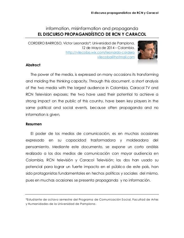 El discurso propagandístico de RCN y Caracol information, misinformation and propaganda EL DISCURSO PROPAGANDÍSTICO DE RCN...