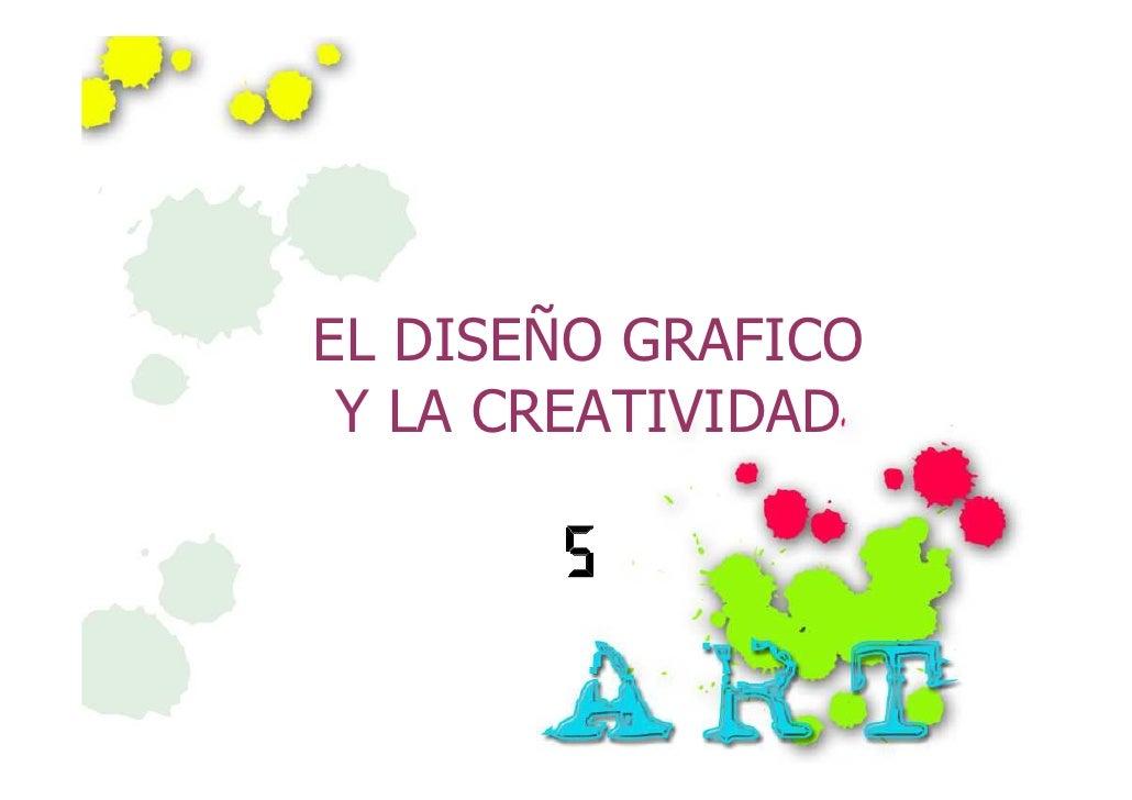 El Diseno Grafico Y Creatividad