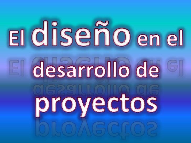 diseno de proyectos: