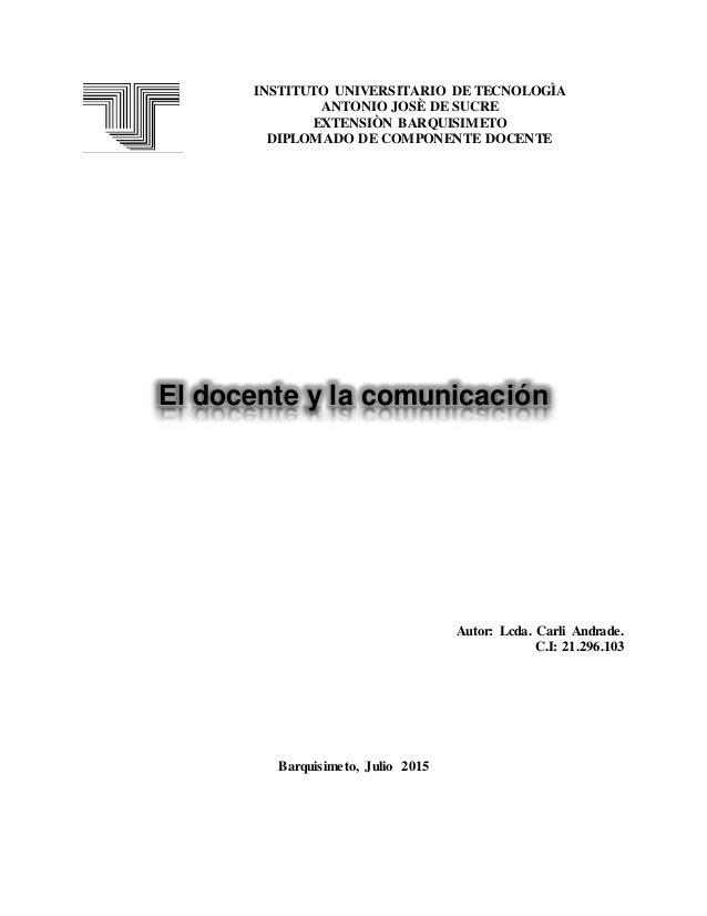 INSTITUTO UNIVERSITARIO DE TECNOLOGÌA ANTONIO JOSÈ DE SUCRE EXTENSIÒN BARQUISIMETO DIPLOMADO DE COMPONENTE DOCENTE El doce...