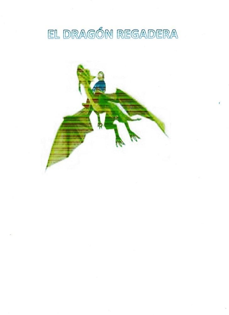 El dragón regadera