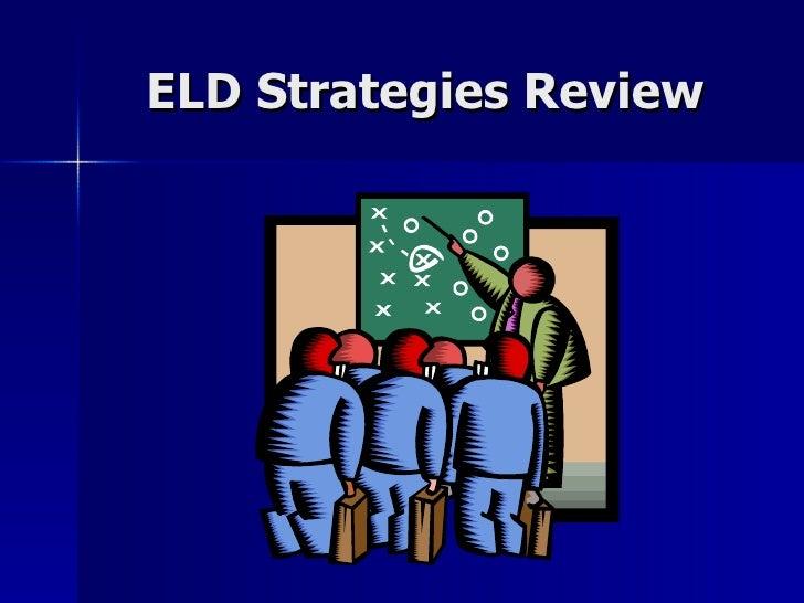 ELD Strategies Review