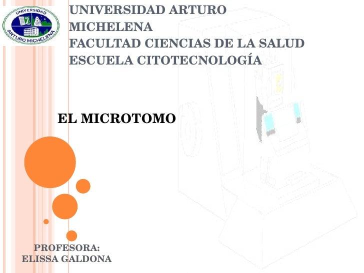 REPÚBLICA BOLIVARIANA DE VENEZUELA UNIVERSIDAD ARTURO MICHELENA FACULTAD CIENCIAS DE LA SALUD ESCUELA CITOTECNOLOGÍA EL MI...