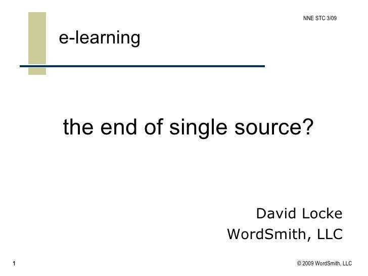 the end of single source? e-learning  David Locke WordSmith, LLC
