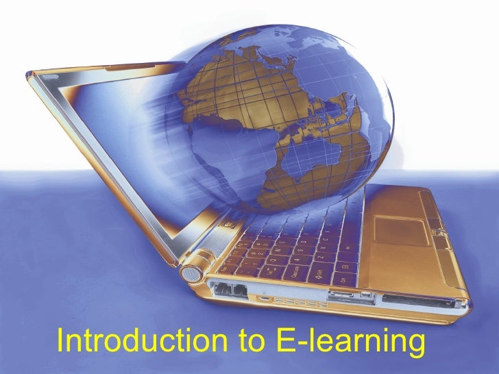 <ul><li>Introduction to E-learning </li></ul>
