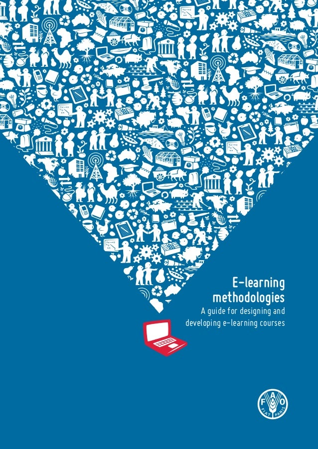 E-learning methodologies A guide for designing and developing e-learning courses