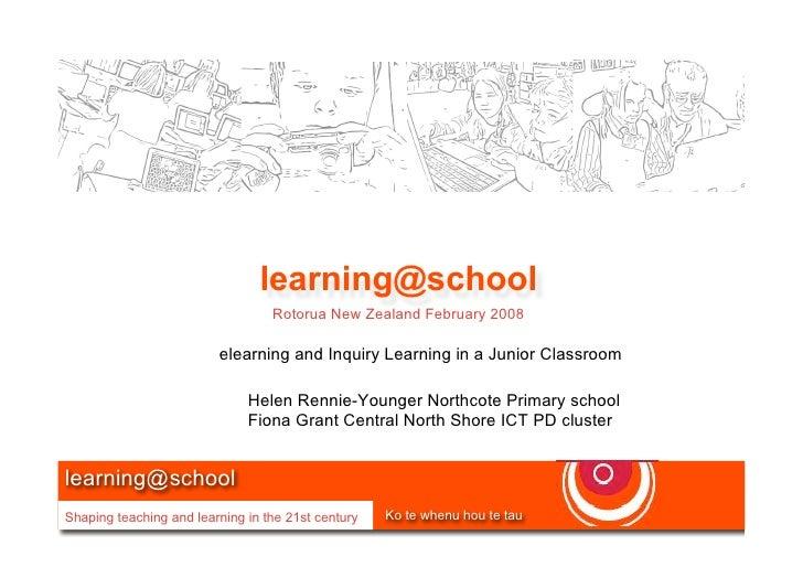 learning@school                                   Rotorua New Zealand February 2008                           elearning an...