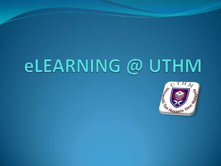 eLEARNING @ UTHM<br />