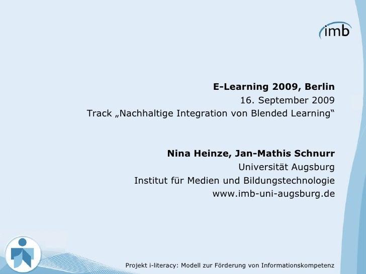 "<ul><li>E-Learning 2009, Berlin </li></ul><ul><li>16. September 2009 </li></ul><ul><li>Track ""Nachhaltige Integration von ..."