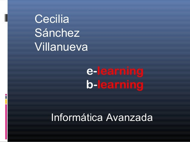 E learning, b learning
