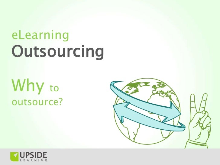 eLearning Outsourcing -  Why To Outsource