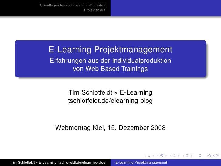 Grundlegendes zu E-Learning-Projekten                                           Projektablauf                            E...