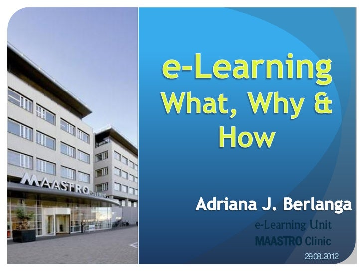 e-Learning for Radiation Oncology: What, Why & How?