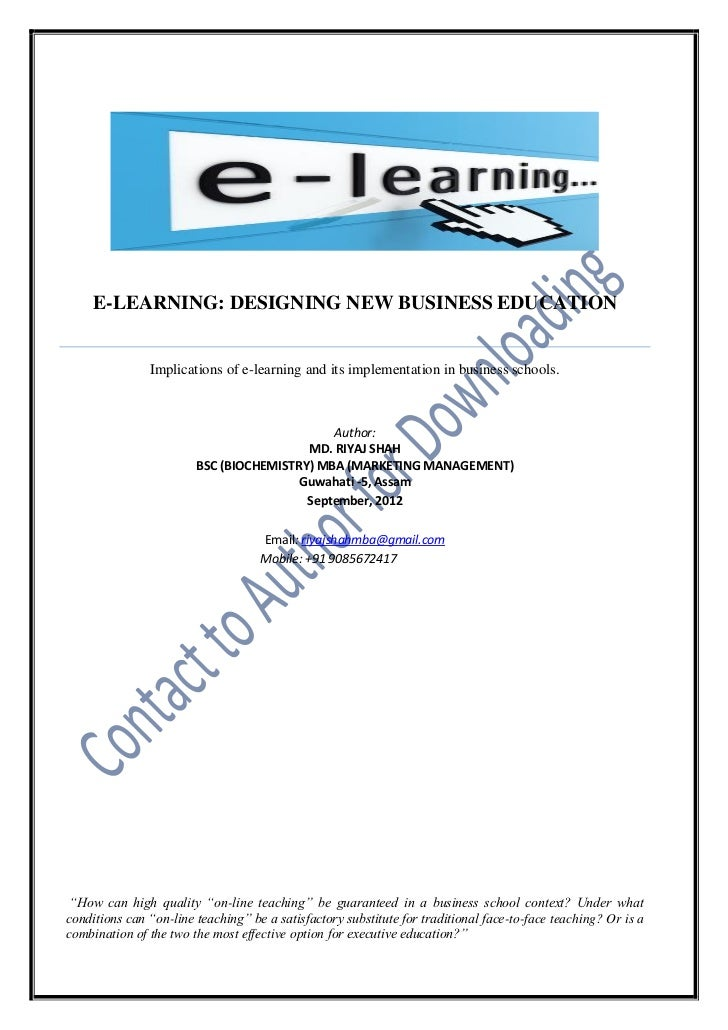 "thesis paper on e-learning A criticism that they found with e-learning is that it ""is often text-heavy with weak comparisons of online and traditional education essay outline thesis."
