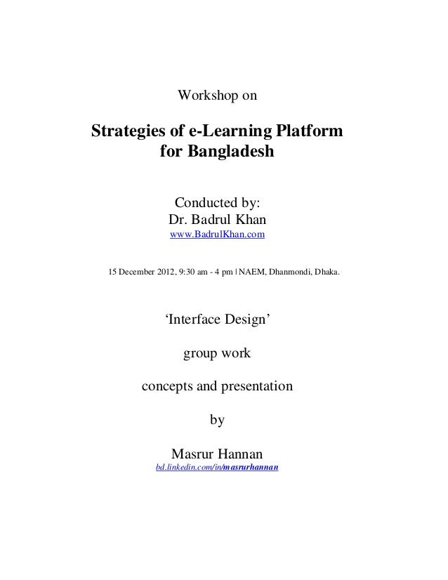 Workshop onStrategies of e-Learning Platform         for Bangladesh                  Conducted by:                 Dr. Bad...