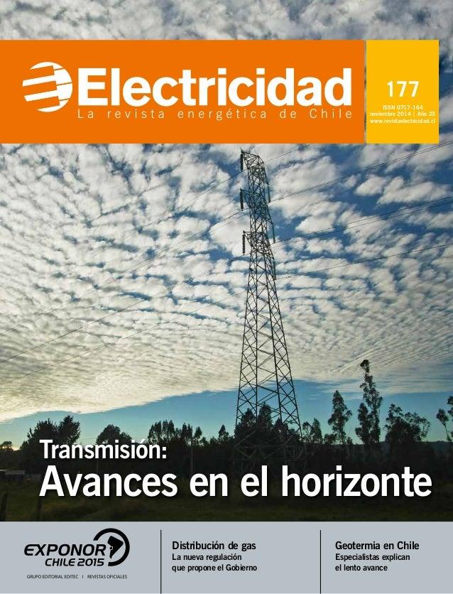177 ISSN 0717-164 noviembre 2014 | Año 23 www.revistaelectricidad.cl Distribución de gas La nueva regulación que propone e...