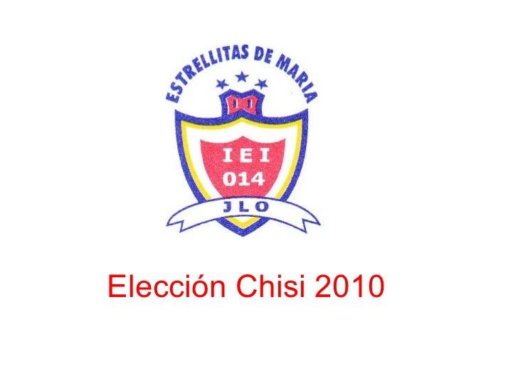 Elección Chisi 2010