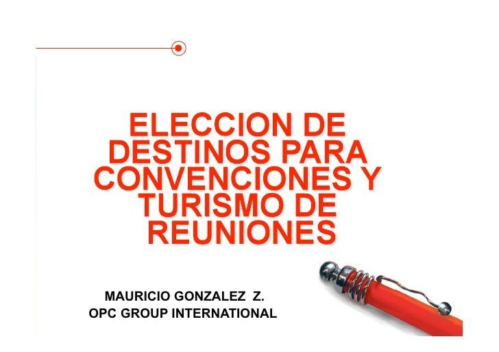 MAURICIO GONZALEZ Z. OPC GROUP INTERNATIONAL   Saltar a la primera                           página