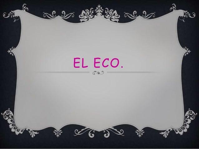 EL ECO.