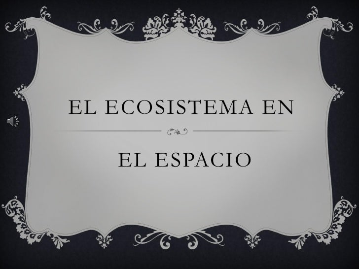 El ecosistema en_espacio[1]