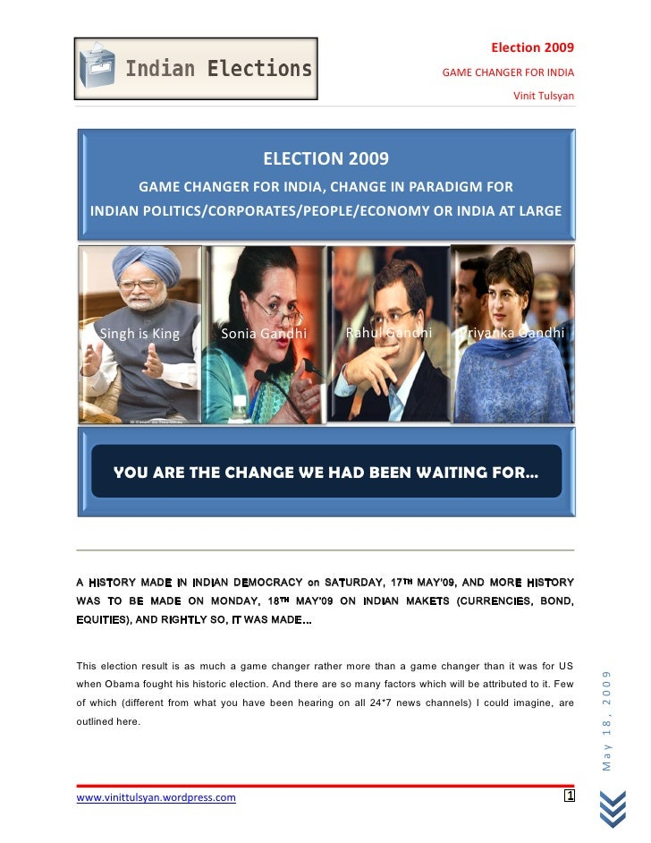 Election 2009                                                                              GAME CHANGER FOR INDIA         ...