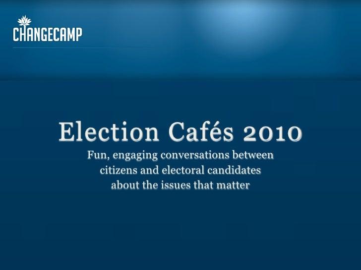 Election Cafés 2010