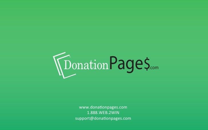 DonationPage$.com    www.donaonpages.com        1.888.WEB.2WIN   support@donaonpages.com