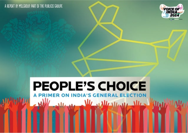 People's Choice - A Primer on India's General Election by MSLGROUP in India