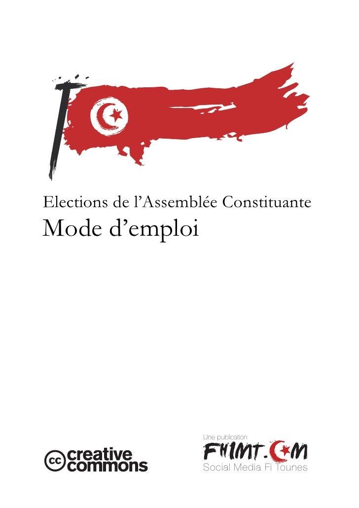 Election de l'Assemblée Constituante de Tunisie : Mode d'EmploiElections de l'Assemblée ConstituanteMode d'emploi         ...