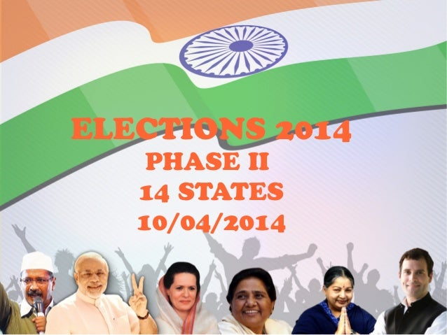 General Elections 2014 in 14 states on 10/04/2014