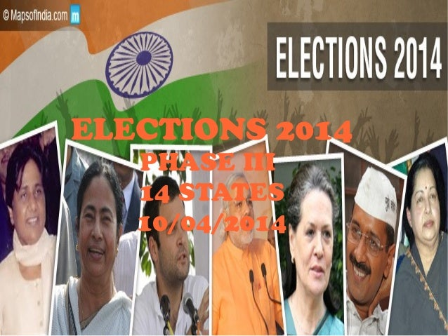 General Elections 2014 in 14 states on 10th April 2014