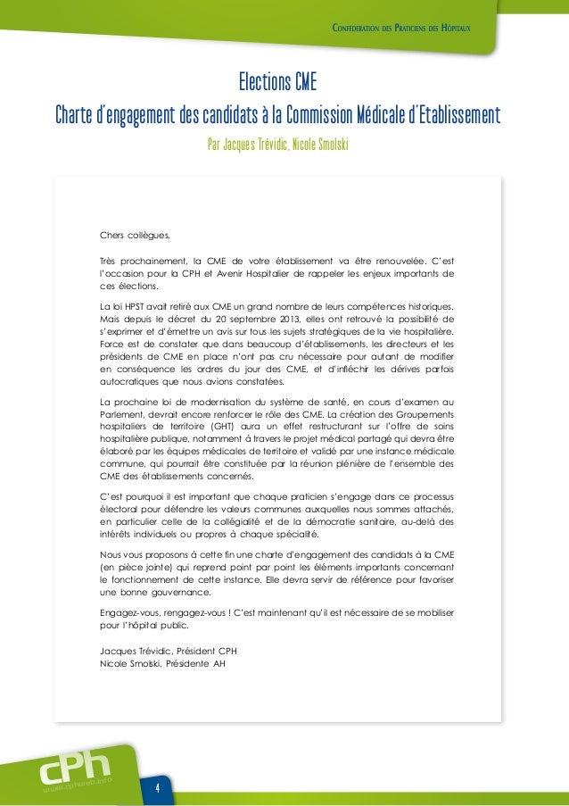 www.cphweb.info 4 Chers collègues, Très prochainement, la CME de votre établissement va être renouvelée. C'est l'occasion ...