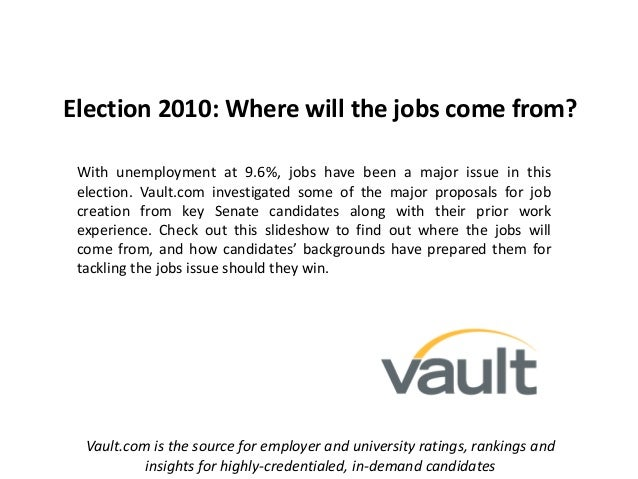 Election 2010: Where will the jobs come from? With unemployment at 9.6%, jobs have been a major issue in this election. Va...