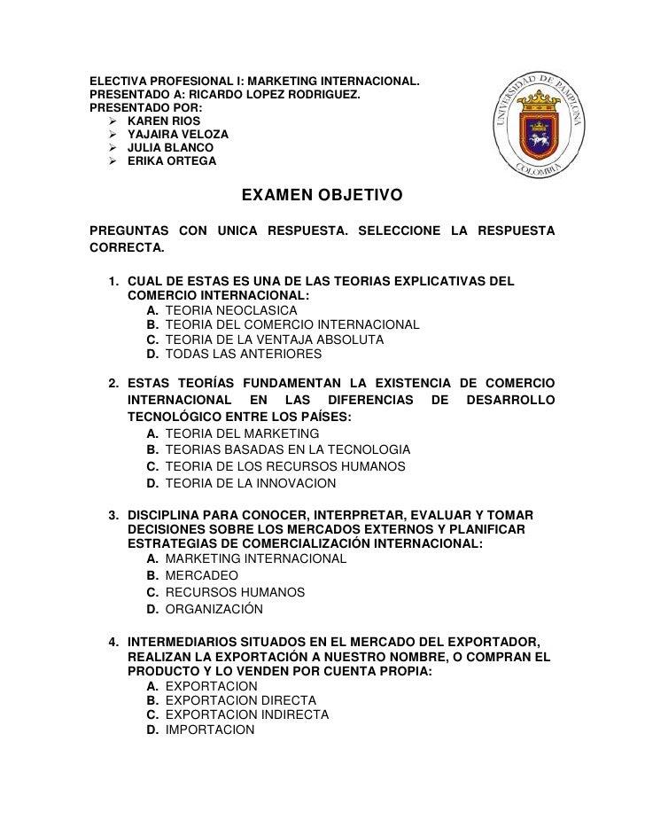 ELECTIVA PROFESIONAL I: MARKETING INTERNACIONAL.PRESENTADO A: RICARDO LOPEZ RODRIGUEZ.PRESENTADO POR:    KAREN RIOS    Y...