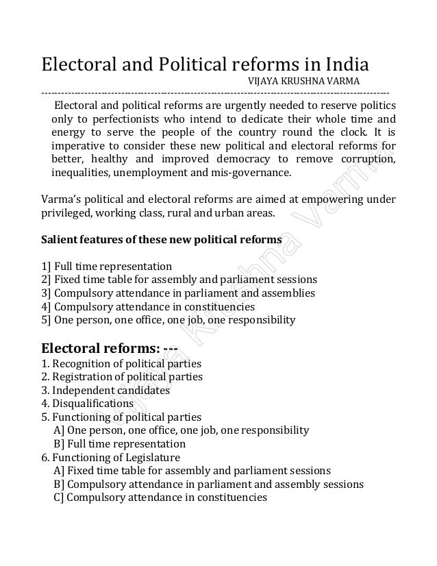 essay on election reforms in india So, seeing all the merits and demerits on present election system suitable electoral reforms could be acted upon to make elections really fair and meaningful related articles: essay on general election in india.