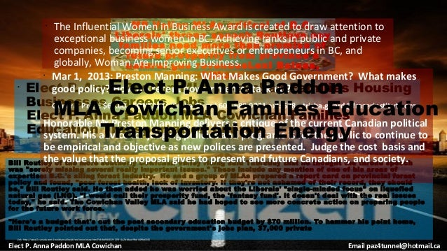 The Influential Women in Business Award is created B .C . attention to                             •  MP Valley MLAs criti...