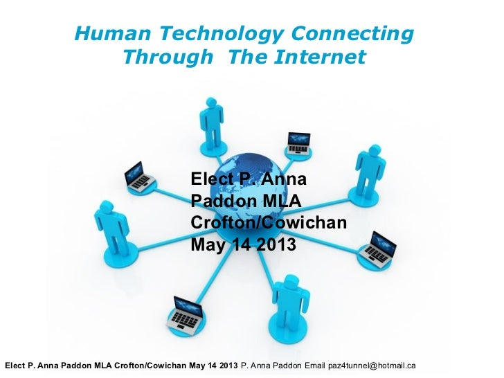 Human Technology Connecting                   Through The Internet                                           Elect P. Anna...