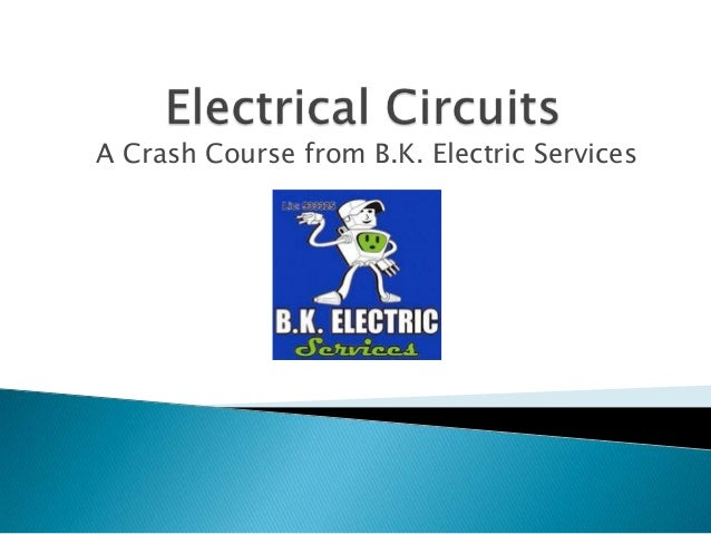 A Crash Course from B.K. Electric Services