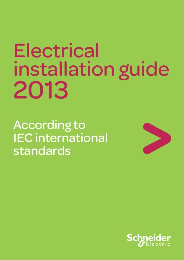 Electrical installation guide 2013 According to IEC international standards 06/2013 EIGED306001EN ART.822690 Make the most...