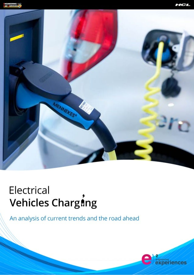 Electrical Vehicles Charging : An analysis of current trends and the road ahead