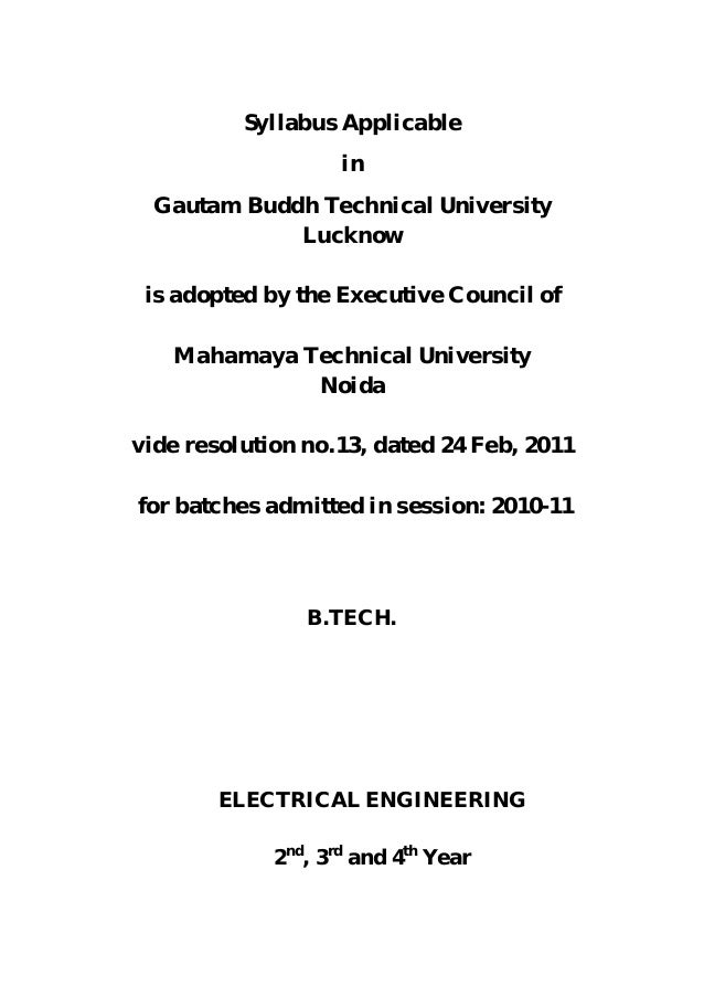 Syllabus Applicable                    in  Gautam Buddh Technical University             Lucknow is adopted by the Executi...