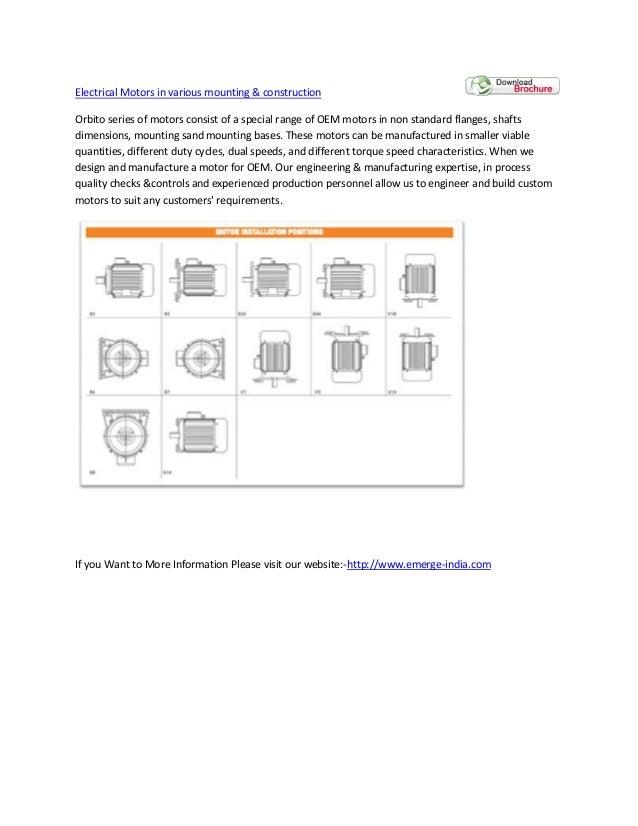 Electrical Motors in various mounting & construction Orbito series of motors consist of a special range of OEM motors in n...