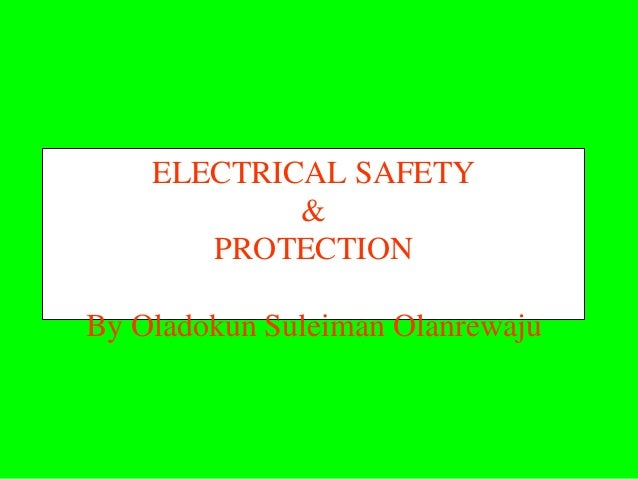Electrical safety and protections