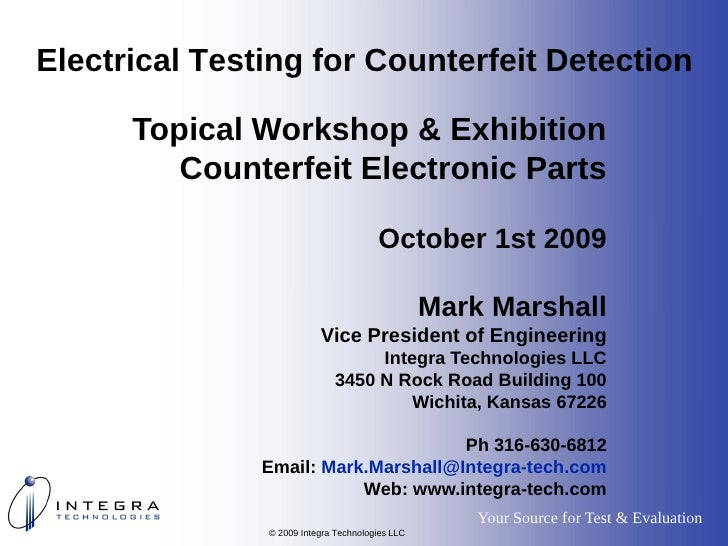 Electrical Testing for Counterfeit Detection        Topical Workshop & Exhibition          Counterfeit Electronic Parts   ...