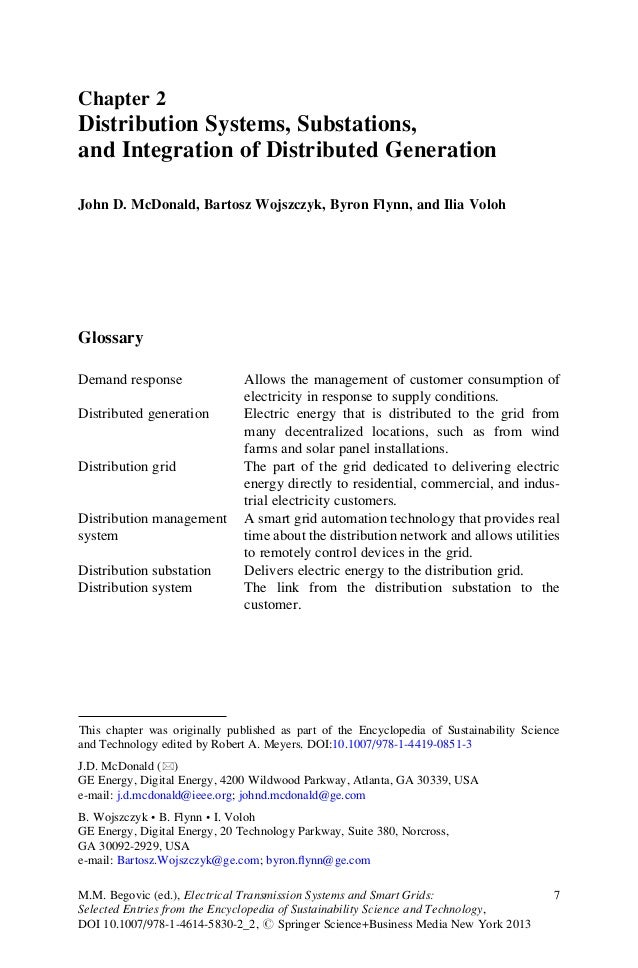 Chapter 2Distribution Systems, Substations,and Integration of Distributed GenerationJohn D. McDonald, Bartosz Wojszczyk, B...