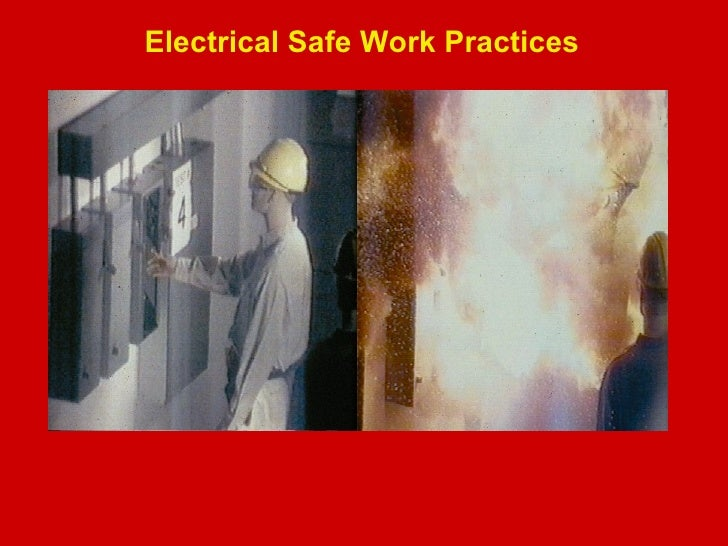 Electrical Safe Work Practices <ul><li>Including NFPA 70E </li></ul>
