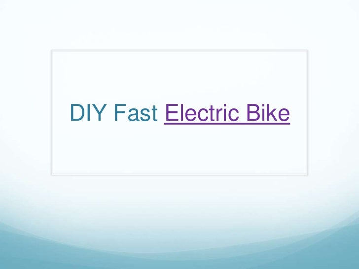 DIY Fast Electric Bike