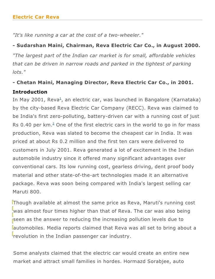 "Electric Car Reva""Its like running a car at the cost of a two-wheeler.""- Sudarshan Maini, Chairman, Reva Electric Car Co.,..."
