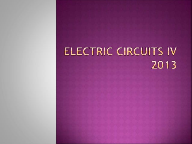 Electric circuits iv