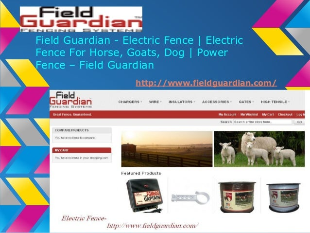 Field Guardian - Electric Fence | Electric Fence For Horse, Goats, Dog | Power Fence – Field Guardian http://www.fieldguar...